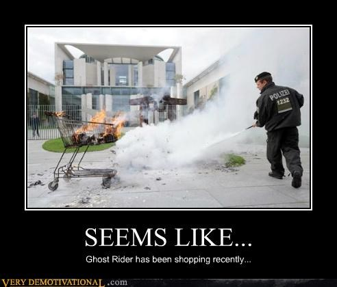 SEEMS LIKE... Ghost Rider has been shopping recently...