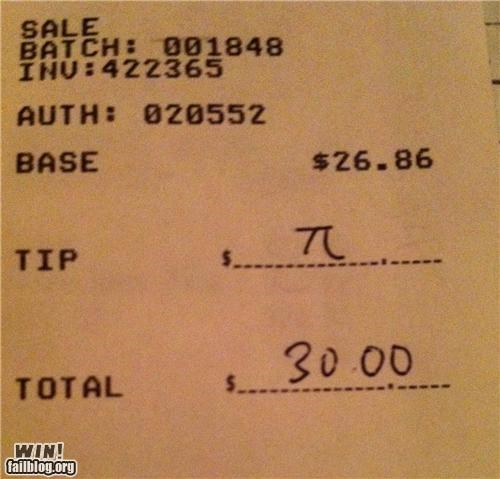 bill,engineer,Hall of Fame,math,nerdy,pi,restaurant,tip