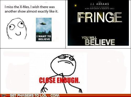 Close Enough Fringe Rage Comics x files - 5299872000