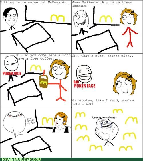 coffee forever alone McDonald's Rage Comics - 5299973632