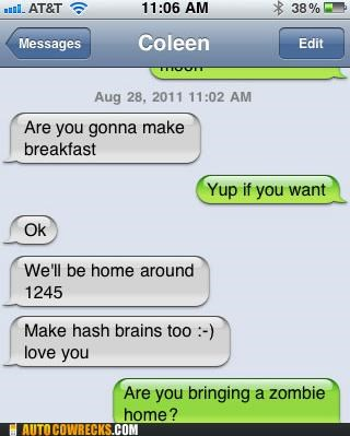 autocorrect,brains,hash browns,zombie