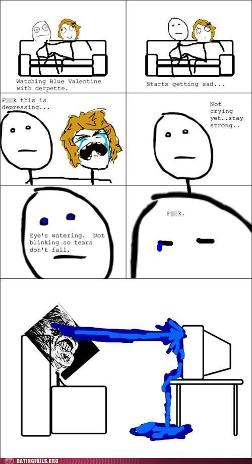 blue valentine,comic,crying,movies,rage comic,Ryan Gosling,tears,We Are Dating