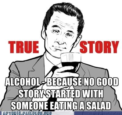 alcohol,barney stinson,cool story,drinking,how i met your mother,salad