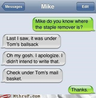autocorrect,balls,ballsack,office supplies,scrotum,staple remover,text,texting