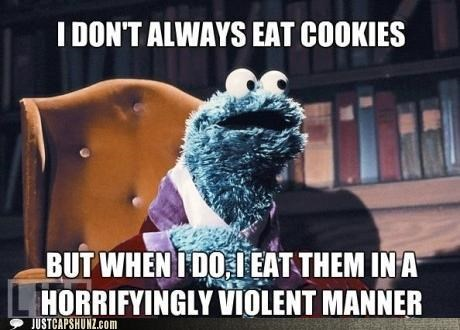 best of the week Cookie Monster cookies eating Hall of Fame Memes muppets roflrazzi Sesame Street the most interesting man in the world violent - 5301044480