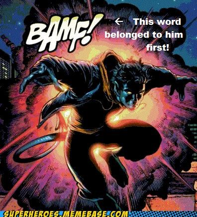 BAMF,nightcrawler,Super-Lols,teleport