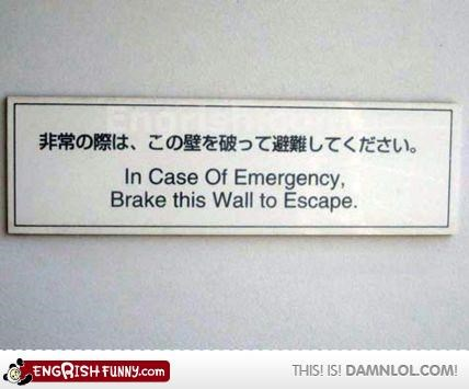 funny sign,in case of emergency,stop that wall