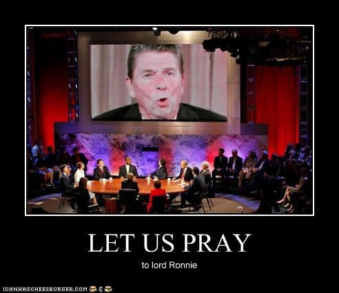 LET US PRAY to lord Ronnie