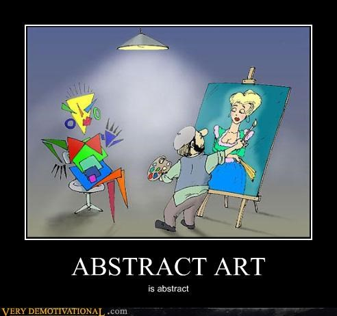 ABSTRACT ART is abstract