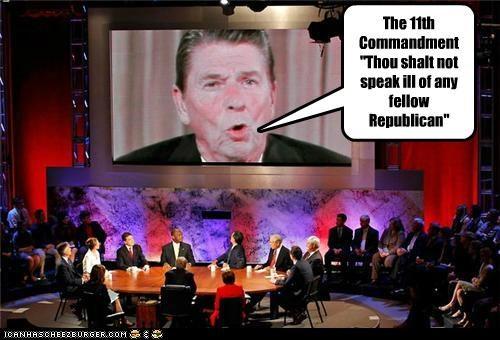 "The 11th Commandment ""Thou shalt not speak ill of any fellow Republican"""