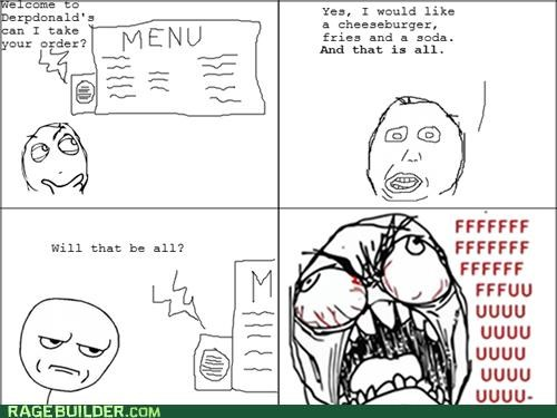 annoying,drive thru,Rage Comics,will that be all