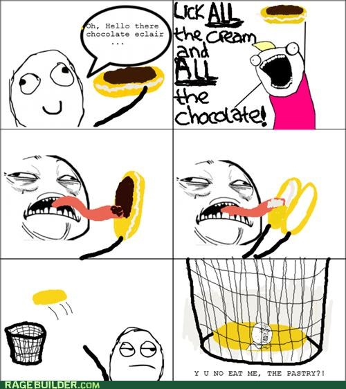all the things eclair Rage Comics Y U No Guy - 5304052480