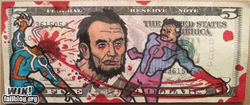 abraham lincoln,Battle,cash,comic book,hacked,hacked irl,money