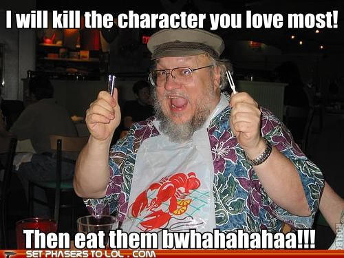 Game of Thrones,George RR Martin,killer,sudden but inevitable betrayal