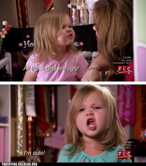 i-dont-want-to-live narcissism pageant Pageant Parent parenting Parenting Fail toddler toddlers and tiaras - 5304642816