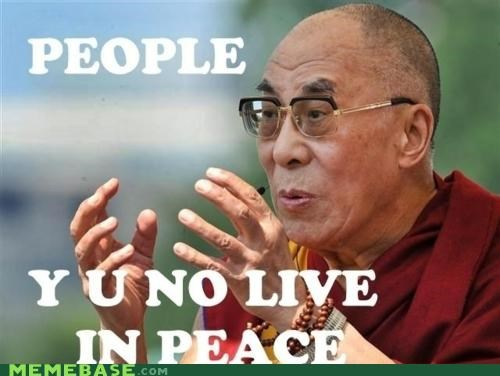 buddhism Dalai Lama peace religion Y U No Guy zen - 5304680960