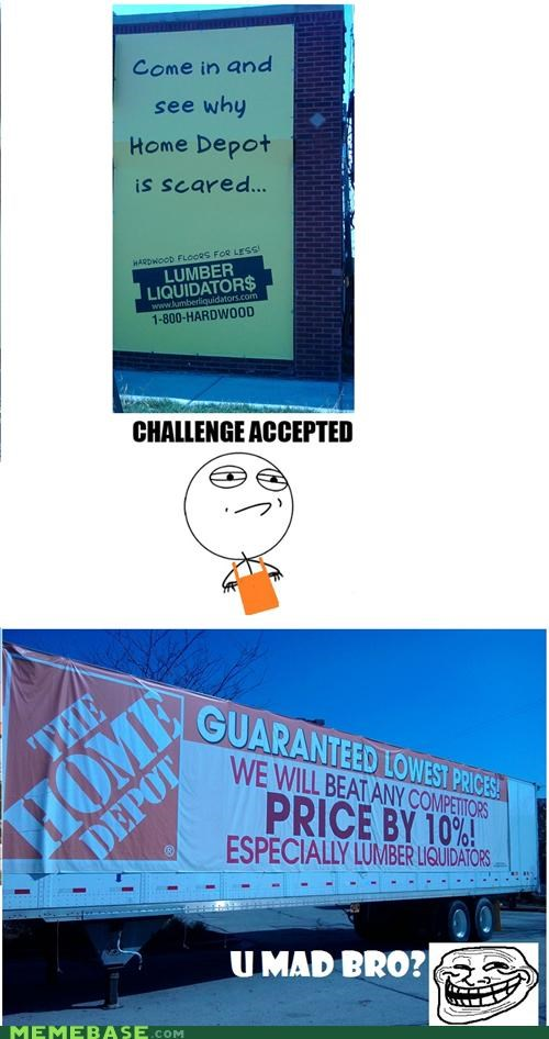 challenge,home depot,lumber liquidators,prices,troll face,u mad