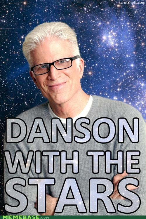 dancing,Dancing With The Stars,homophone,literalism,show,similar sounding,stars,Ted Danson,television,TV