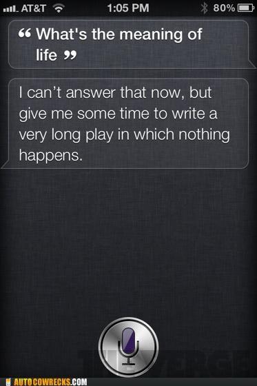 Siri Is the New Samuel Beckett