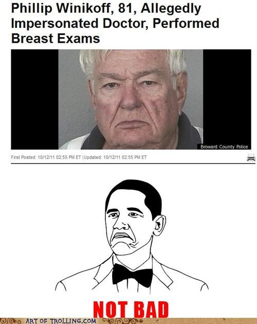breast exams brobama doctor IRL not bad - 5305683712