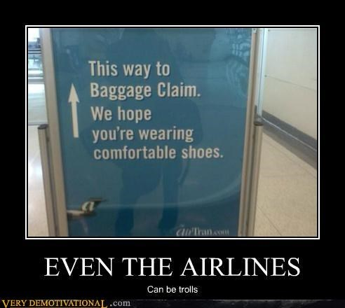 airlines,Mean People,sign,trolls