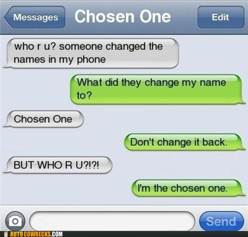 chosen one Lord of the Rings name change prank the one - 5307224064