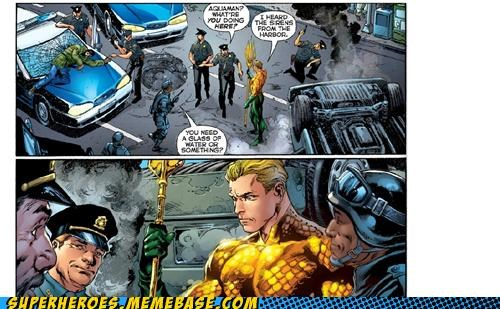 aquaman aww joke Straight off the Page water - 5307270400