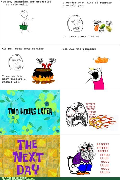 pain,peppers,pooptimes,Rage Comics
