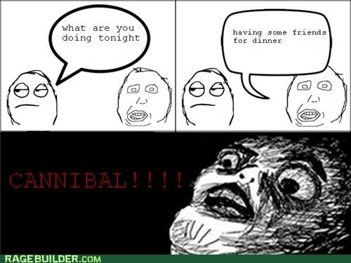 cannibal dinner friends Rage Comics