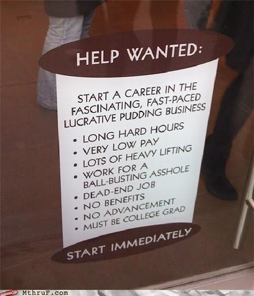 dessert food food service help wanted job job ad pudding sign