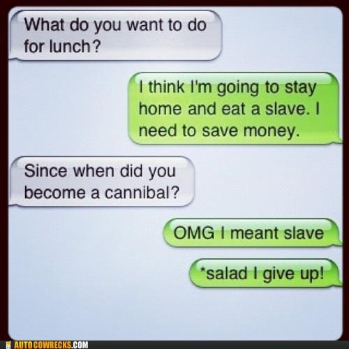 autocorrect cannibal cannibalism food salad slave slavery - 5308027136