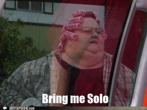 bring me solo,do you think she knows,Han Solo,jabba the hutt,random person,random woman,star wars