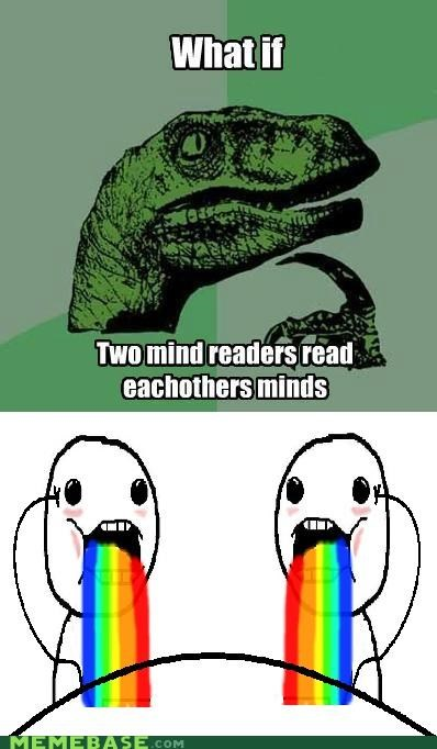 disaster,mind reading,mouth,philosoraptor,psychic,rainbow,spewing