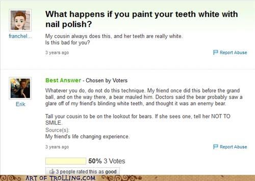 nail polish,teeth,white,wtf,Yahoo Answer Fails