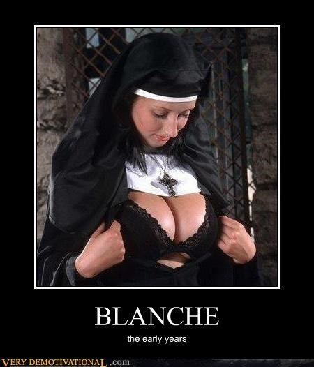 blanch hilarious lady bags nun Sexy Ladies