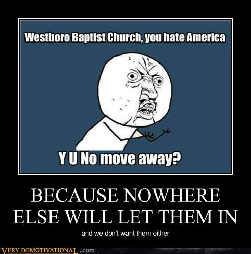 country hilarious move away trolls westboro - 5310703616