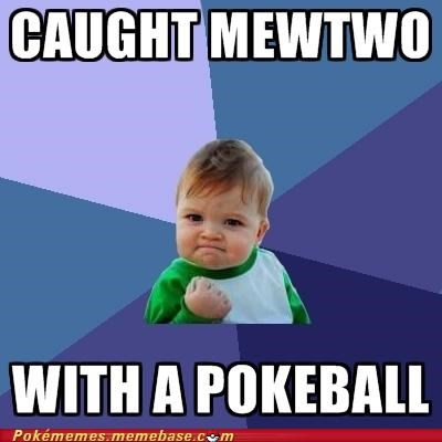 full health meme Memes mewtwo pokeball success kid - 5311254528