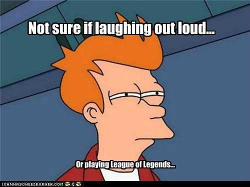 fry laughing league of legends lol video games