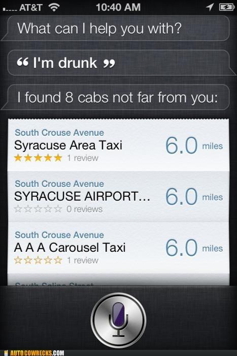 cab,drunk,siri