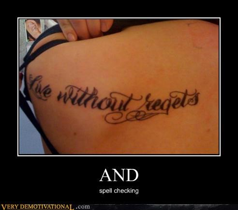 Pure Awesome regret spell check tattoo