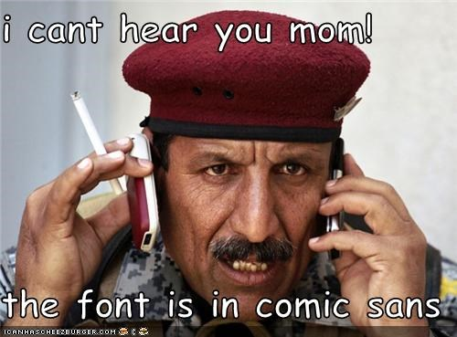 comic sans,fonts,political pictures,soldiers