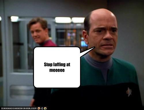 Stop laffing at meeeee