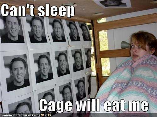 actor,actors,cant-sleep,do not want,Hall of Fame,nicolas cage,no,oh my god,please make it stop,roflrazzi,scary,Terrifying