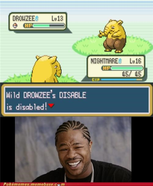best of week disable drowzee i heard meme Memes yo dawg - 5316506880