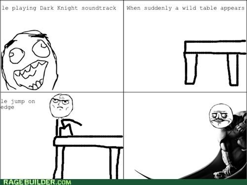 batman,best of week,me gusta,Rage Comics,table