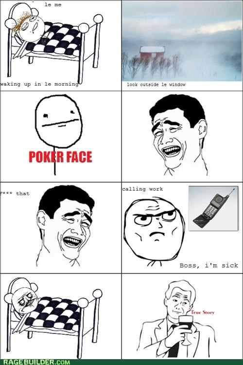 Rage Comics sick weather winter work