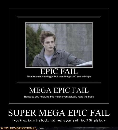 edward FAIL hilarious logic twilight - 5322411264