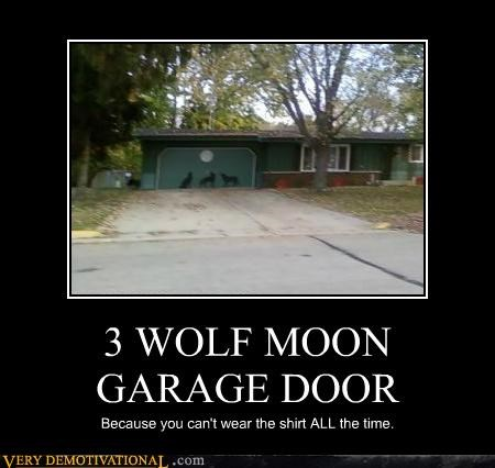 3 wolf moon,garage door,Pure Awesome,T.Shirt
