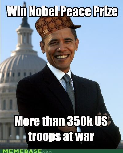 america Memes nobel obama peace president troops war - 5324005632