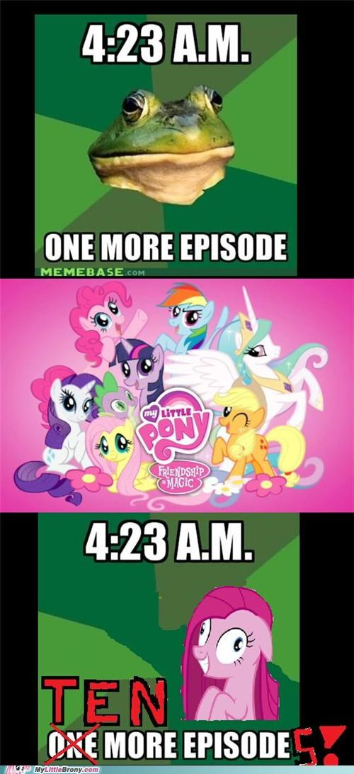 meme my little ponies one more episode up all night who needs sleep - 5324839424